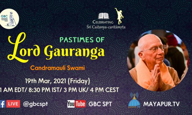 Pastimes of Lord Gauranga