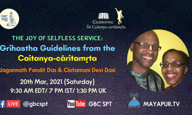 The Joy of Selfless Service: Grihastha Guidelines from the Caitanya Caritamrta