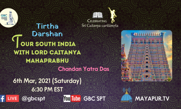Tirtha Darshan-Tour South India with Lord Caitanya Mahaprabhu