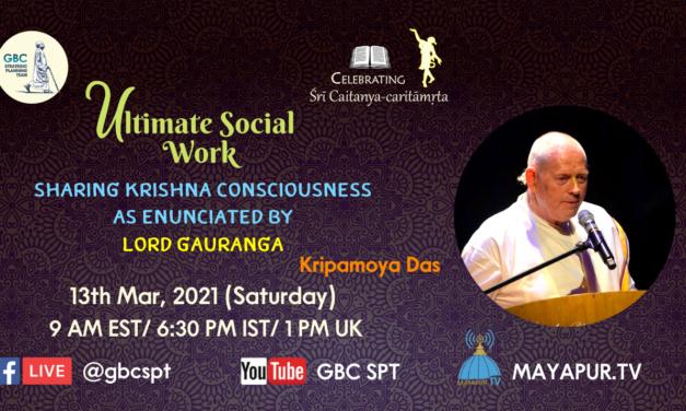 Ultimate social work-sharing KC as enunciated by Lord Gauranga