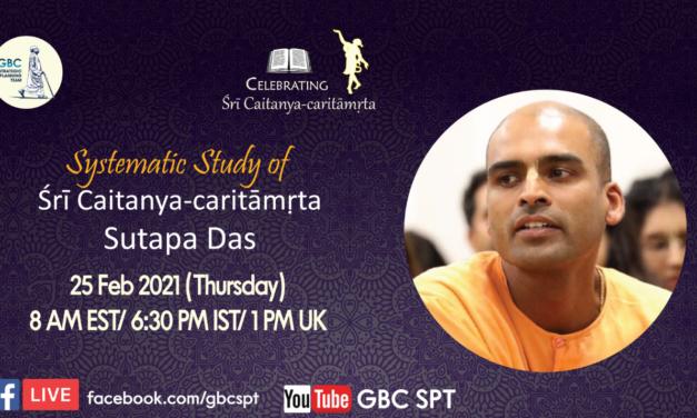 Systematic study of Śrī Caitanya-caritāmṛta