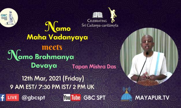 Namo Maha Vadanyaya Meets Namo Brahmana Devaya